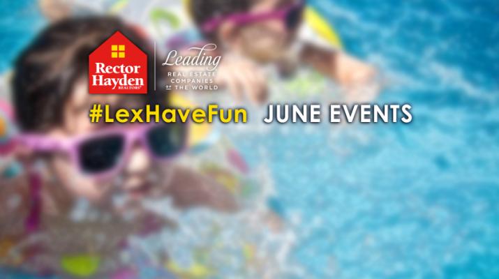 #LexHaveFun - June Events 2017