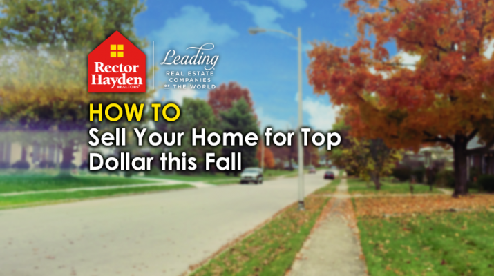 How to Sell Your Home This Fall - Rector Hayden Realtors